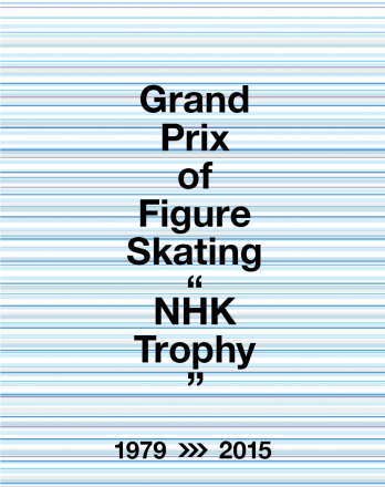 "Promotion movie for Grand Prix of Figure Skating ""NHK Trophy"""